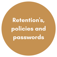 Retention's, policies and passwords