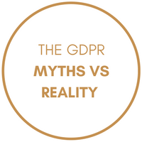 The GDPR Myths vs Reality